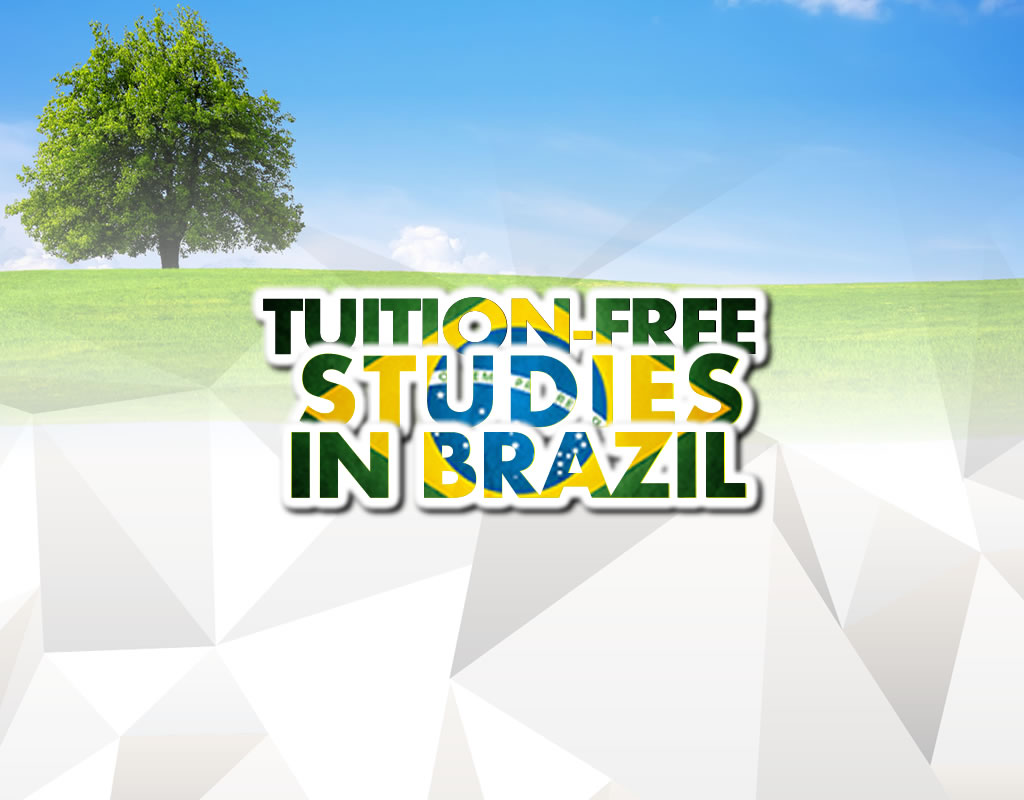 Get TUITION-FREE STUDIES in Brazil